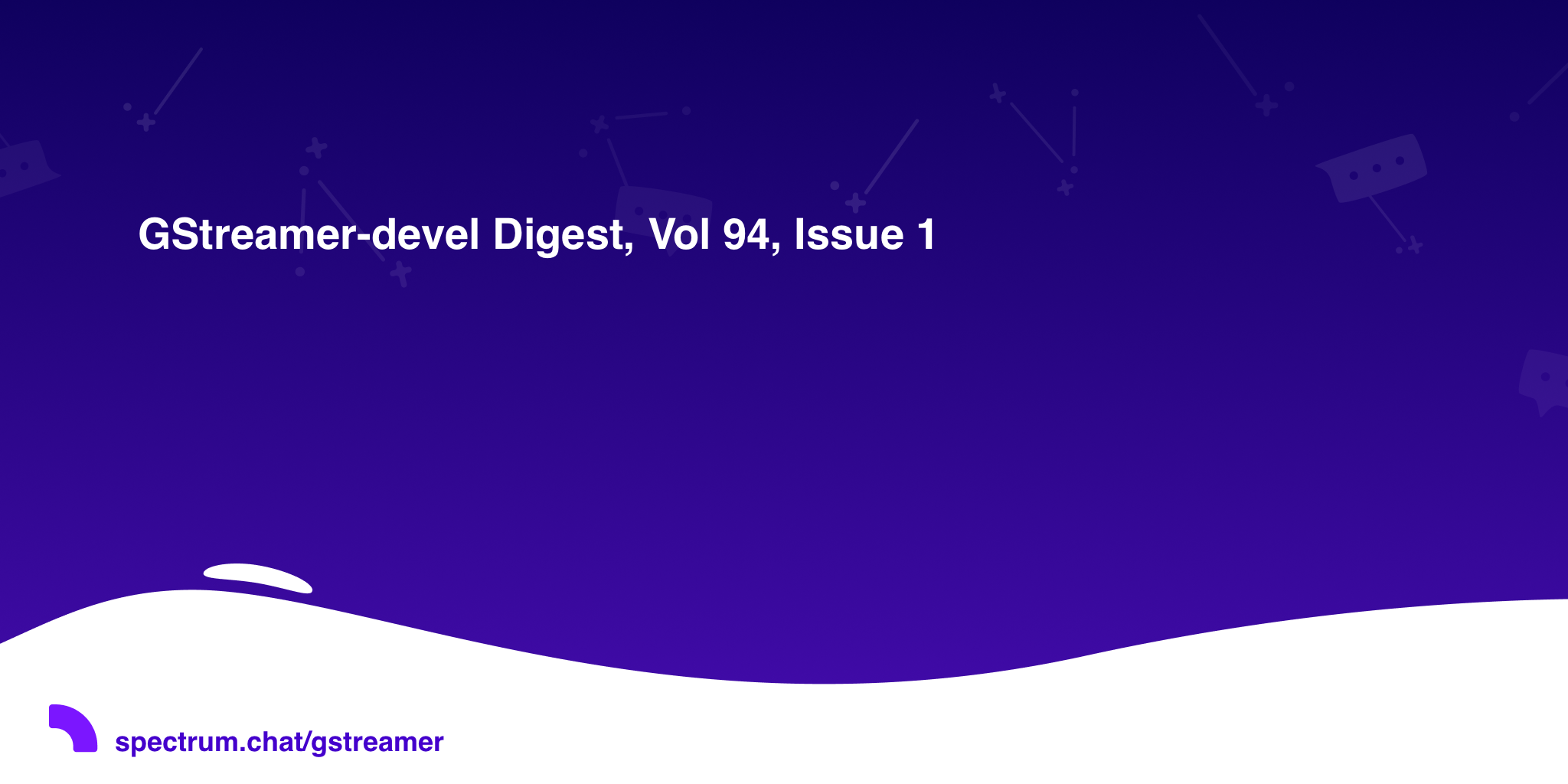 GStreamer-devel Digest, Vol 94, Issue 1 · GStreamer
