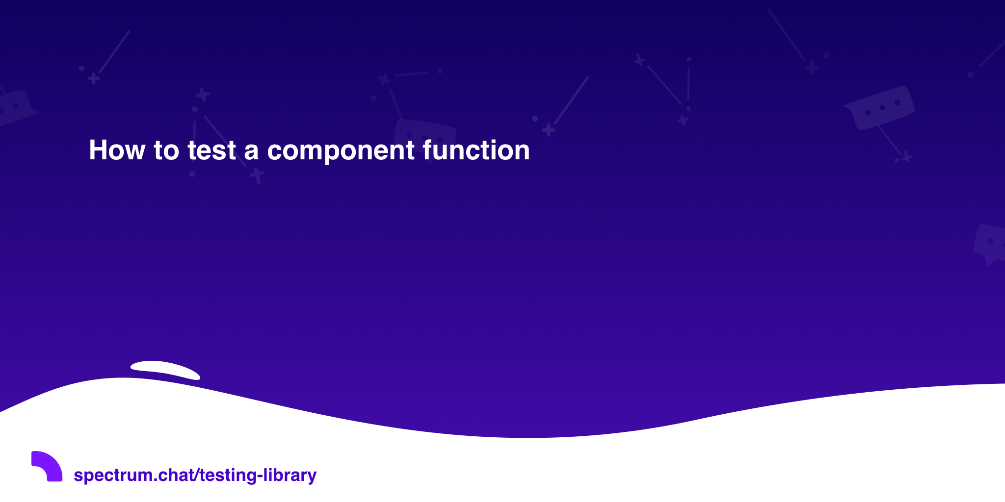 How to test a component function · Testing Library
