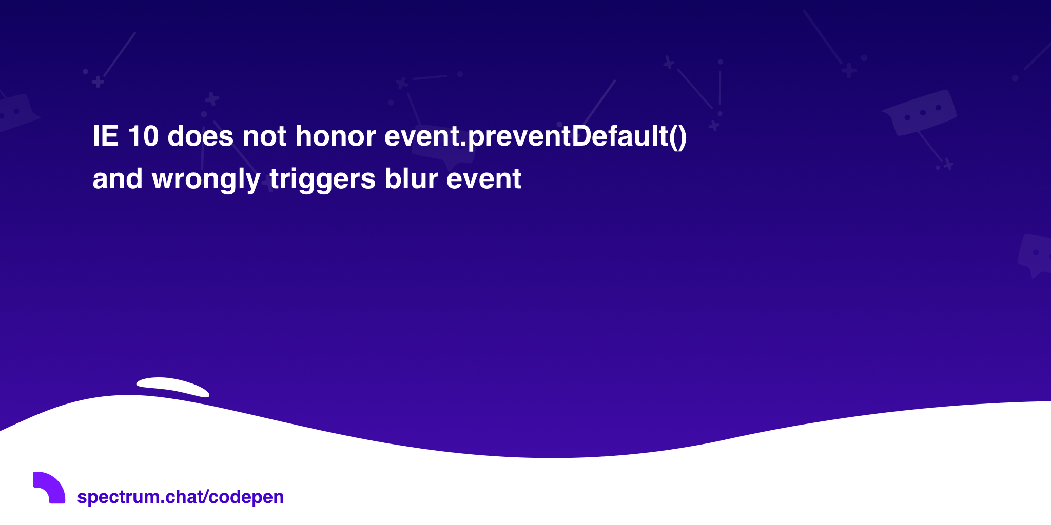 IE 10 does not honor event preventDefault() and wrongly triggers