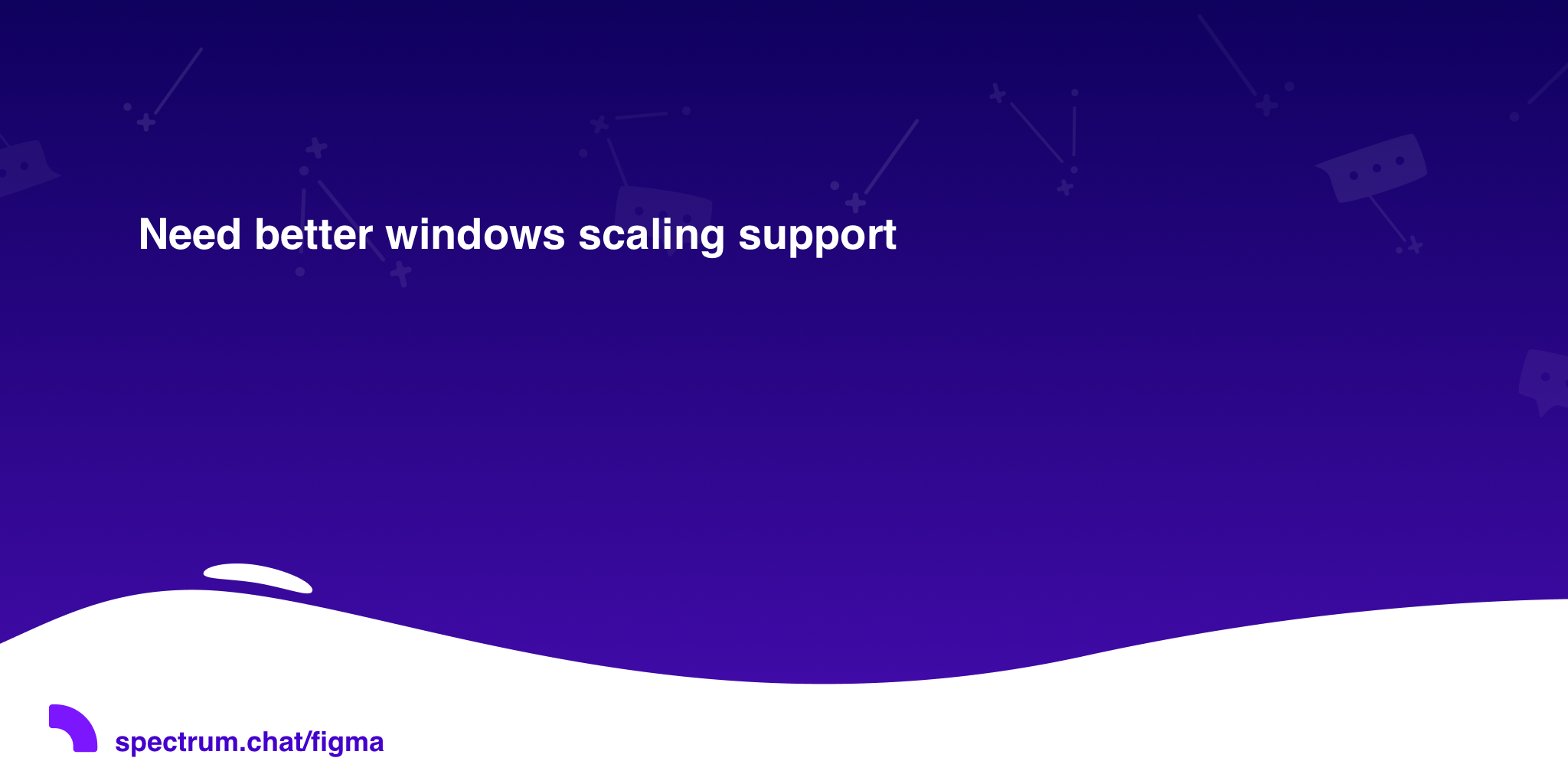 Need better windows scaling support · Figma