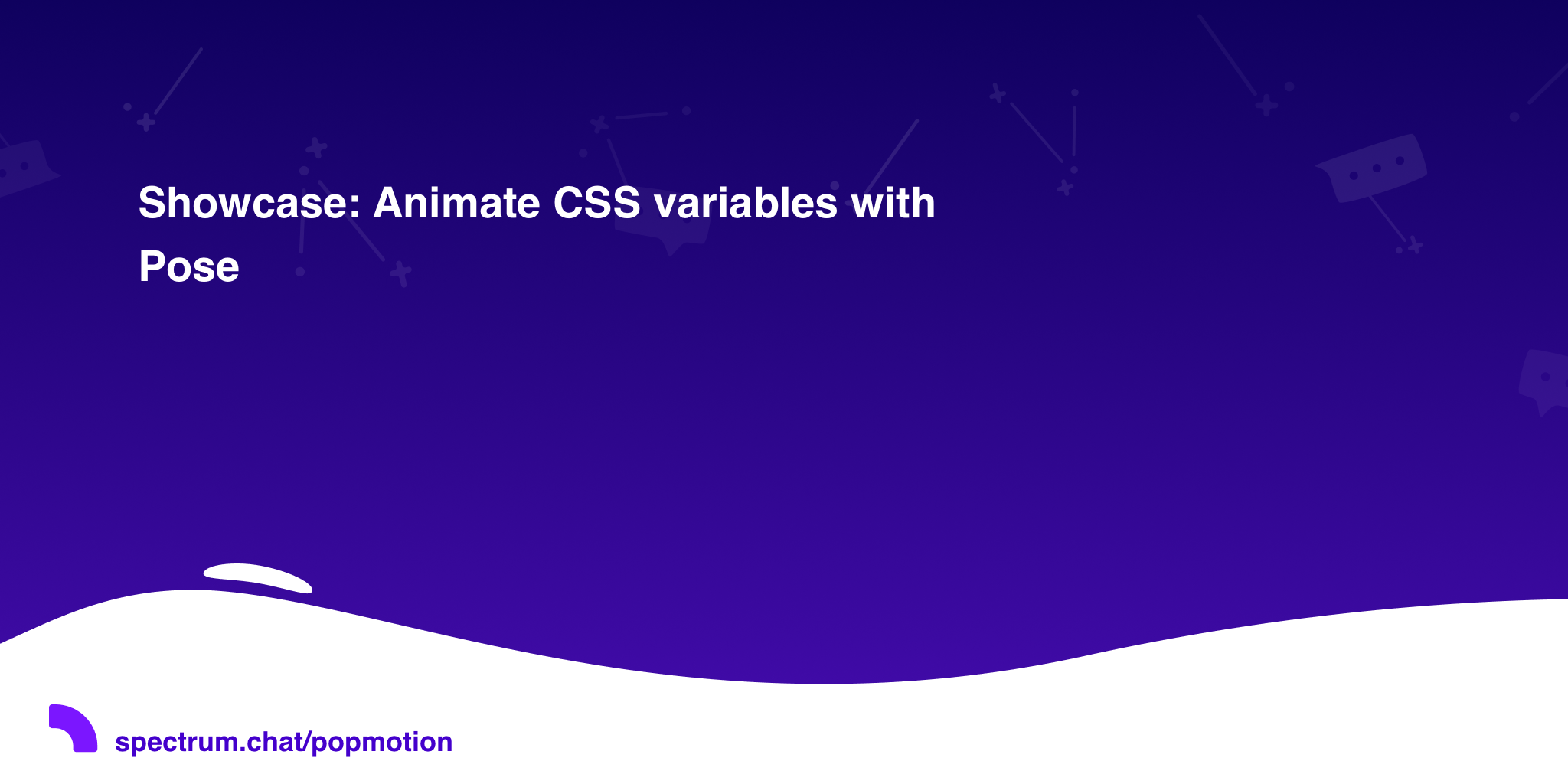 Showcase: Animate CSS variables with Pose · Popmotion