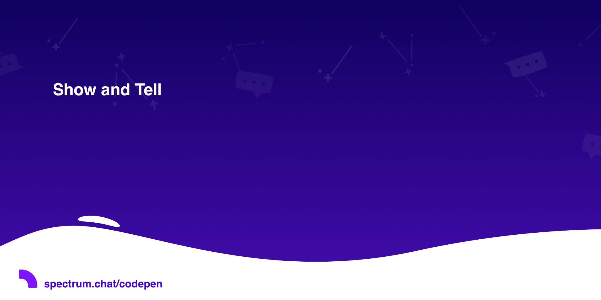 Show and Tell · CodePen