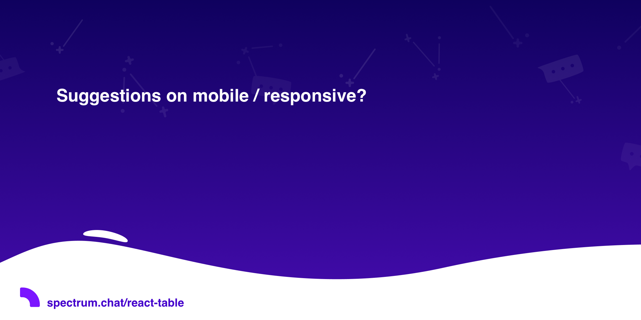 Suggestions on mobile / responsive? · React Table