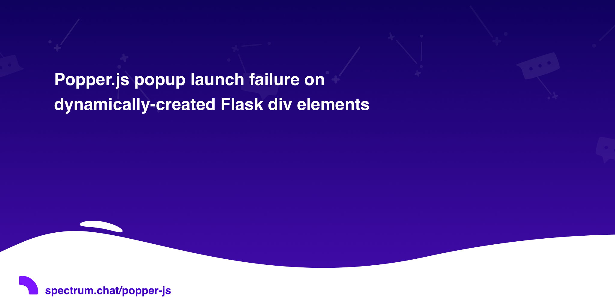 Popper js popup launch failure on dynamically-created Flask div