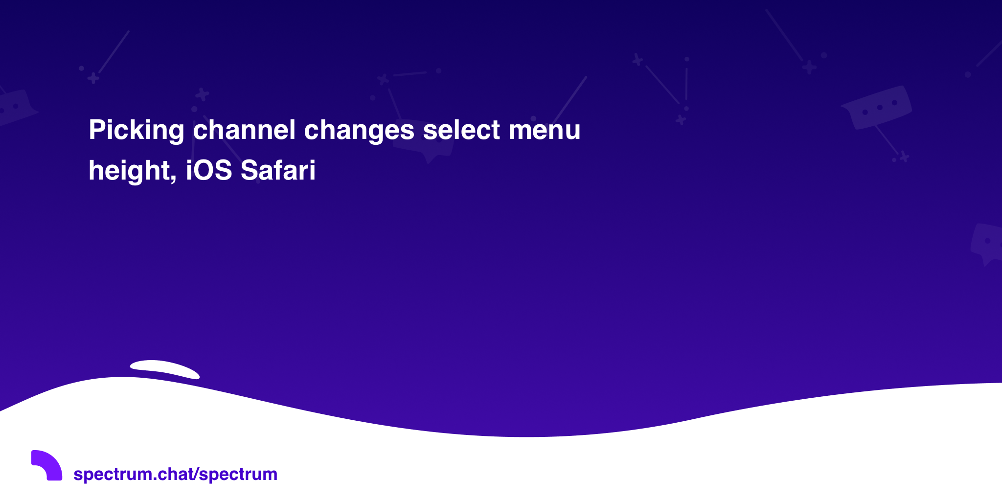 Picking channel changes select menu height, iOS Safari