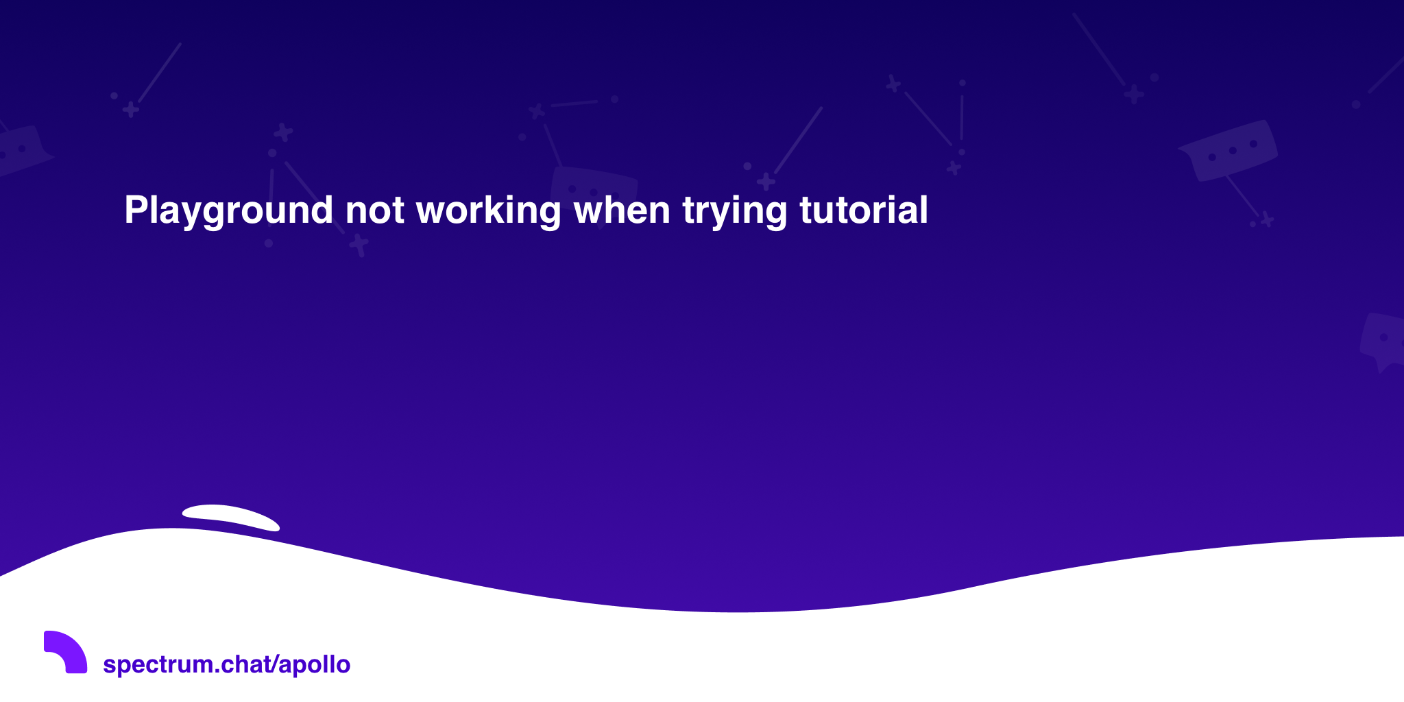Playground not working when trying tutorial · Apollo