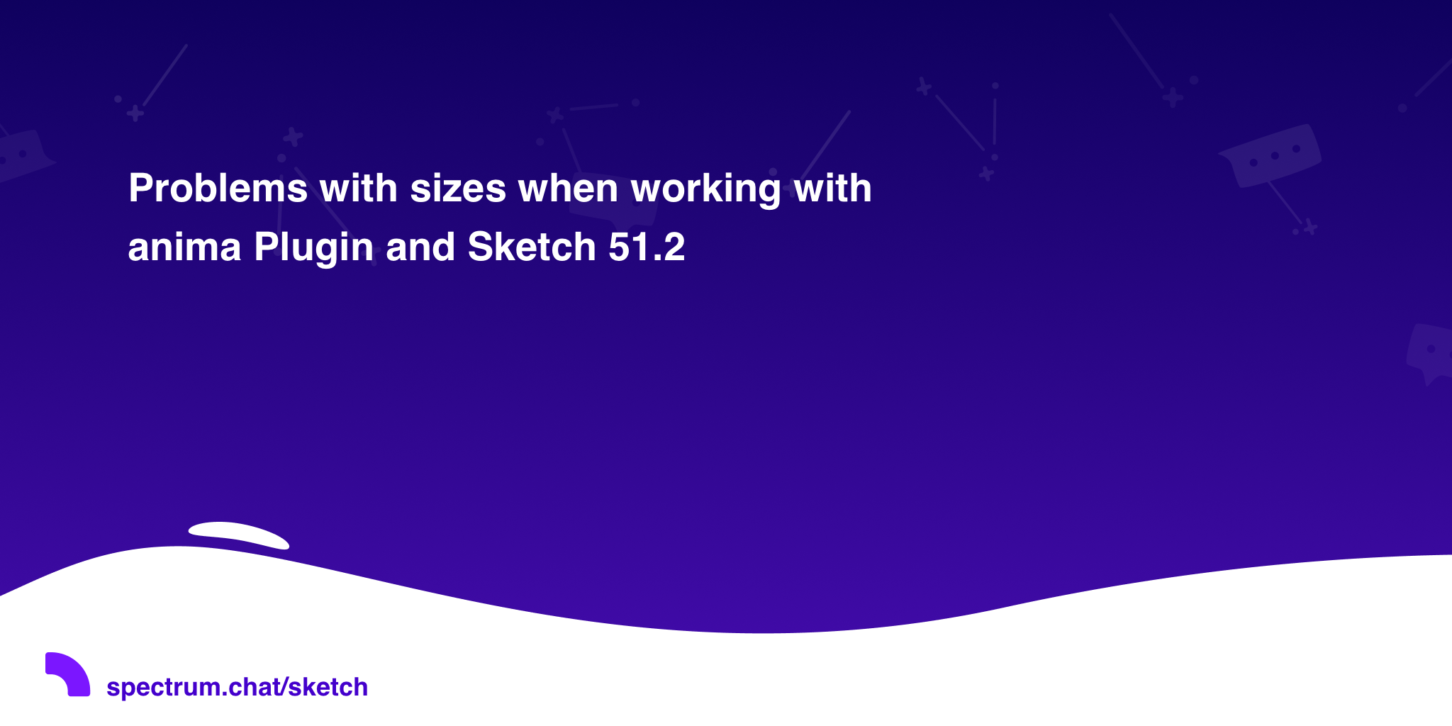 Problems with sizes when working with anima Plugin and Sketch 51 2