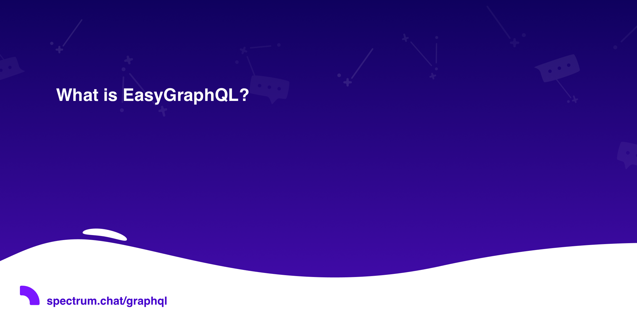 What is EasyGraphQL? · GraphQL