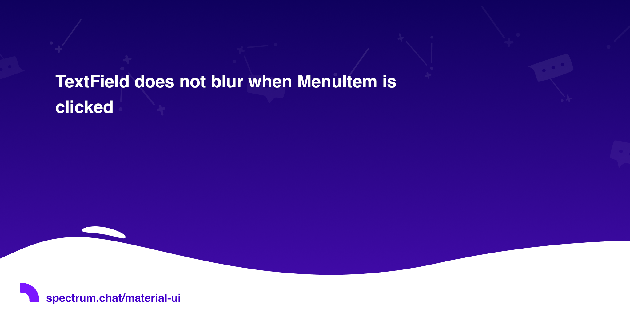 TextField does not blur when MenuItem is clicked · Material-UI