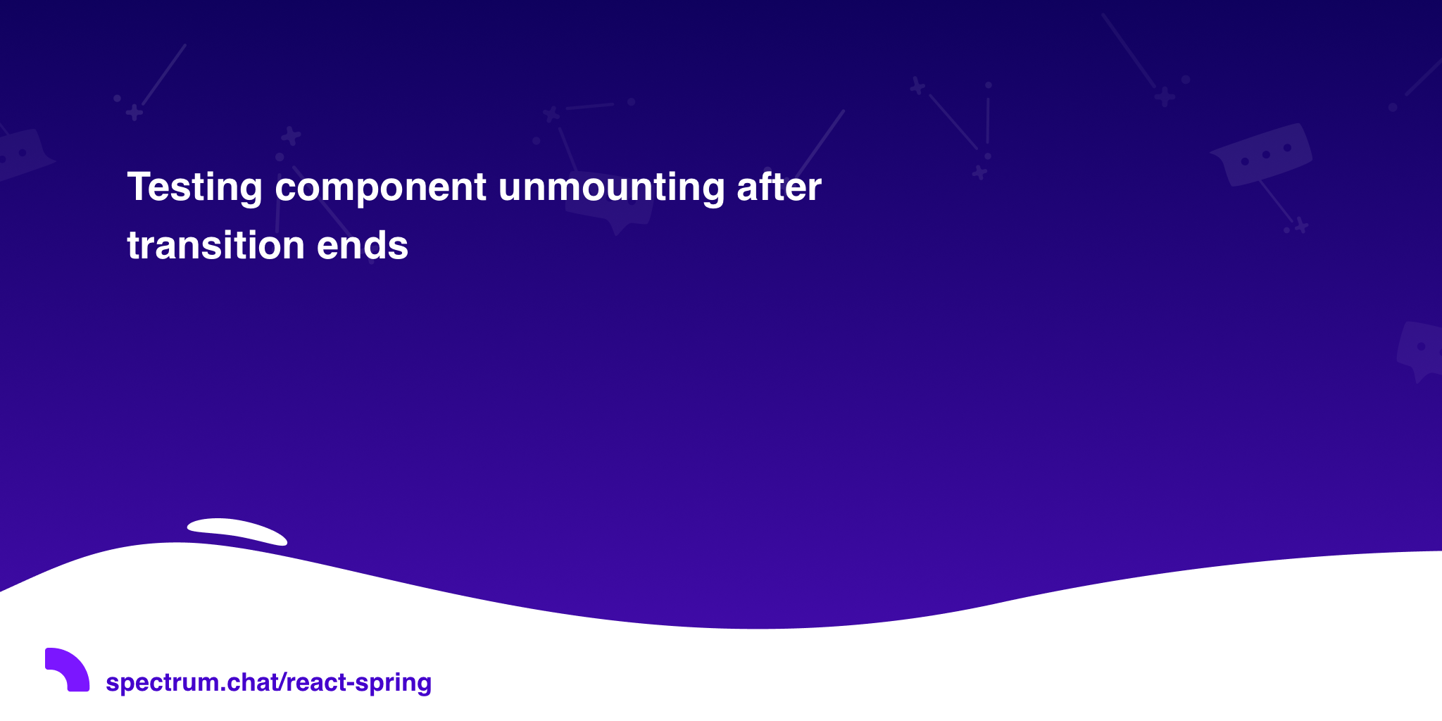 Testing component unmounting after transition ends · react