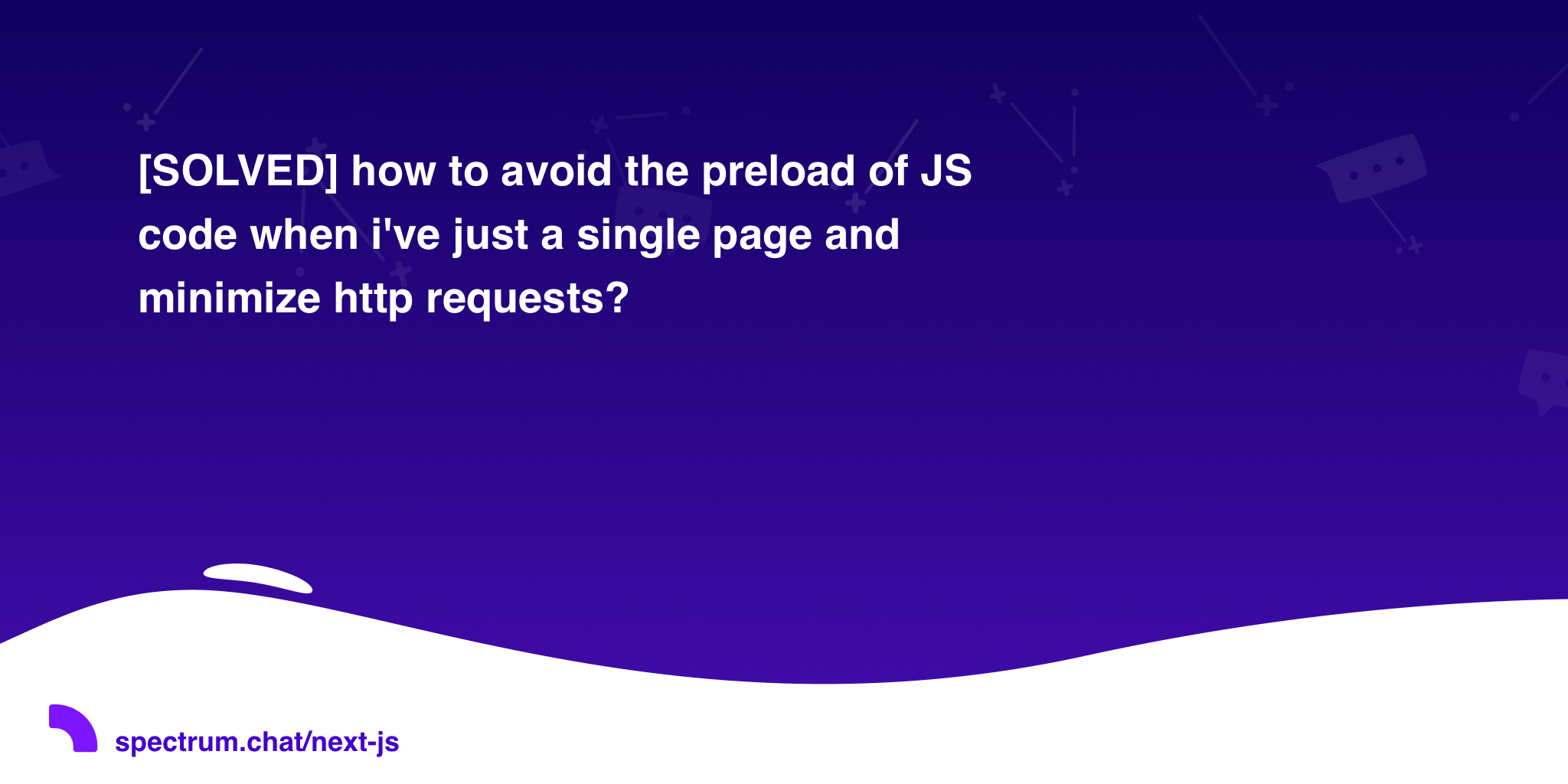 SOLVED] how to avoid the preload of JS code when i've just a