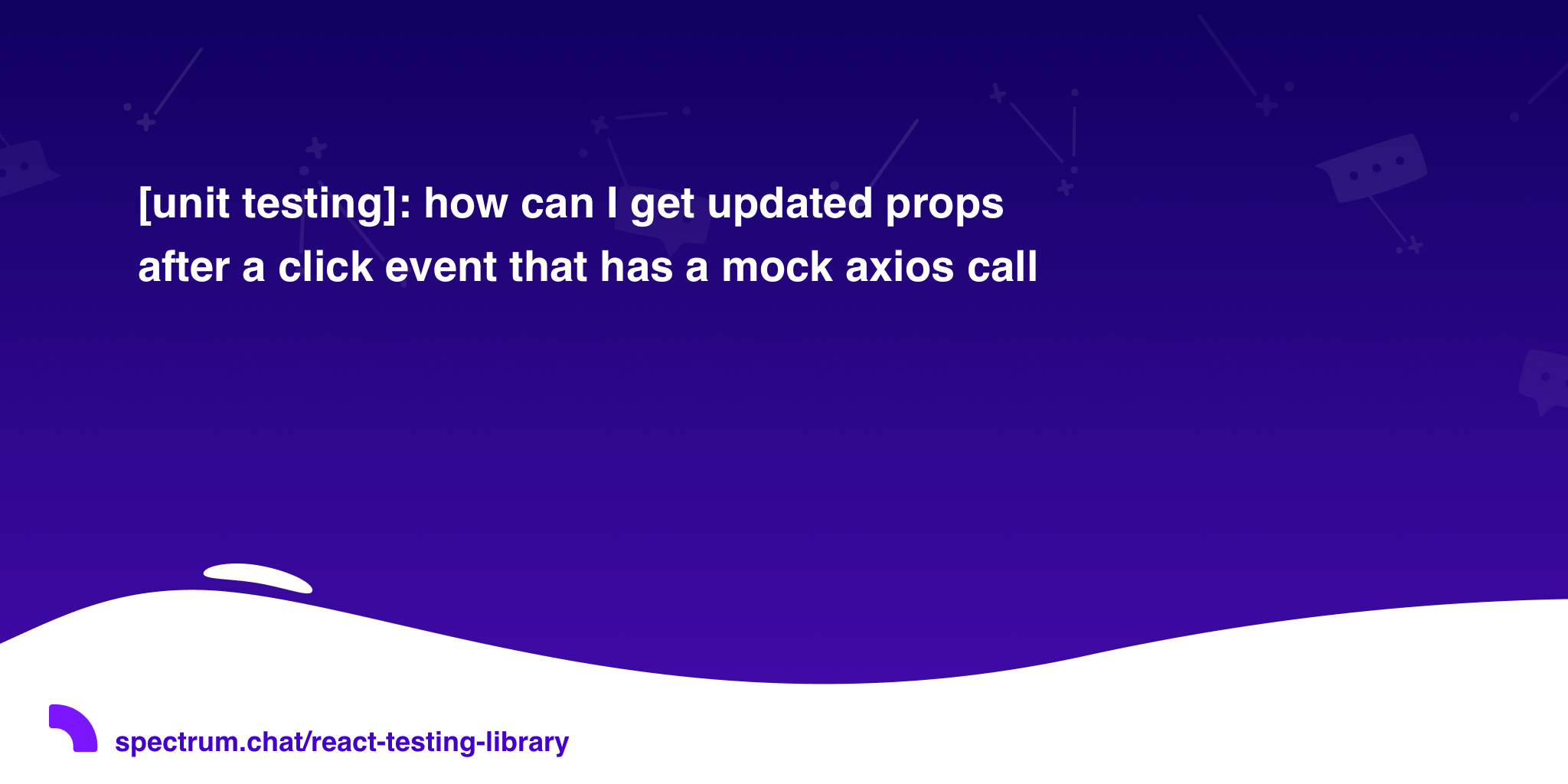 unit testing]: how can I get updated props after a click