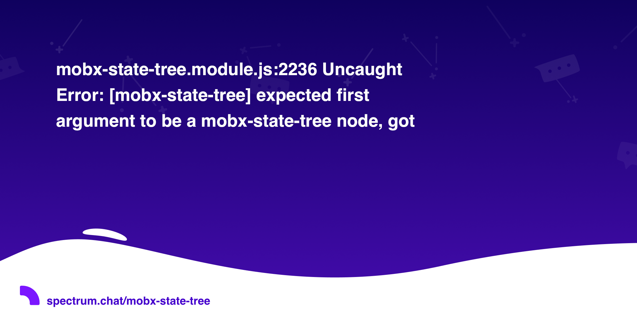 mobx-state-tree module js:2236 Uncaught Error: [mobx-state-tree